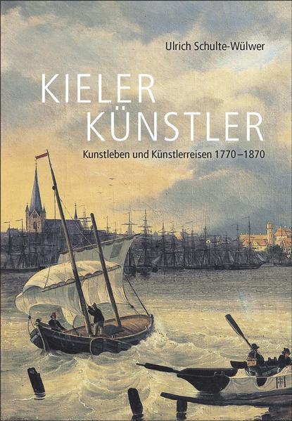Kieler Künstler als Buch von Ulrich Schulte-Wülwer