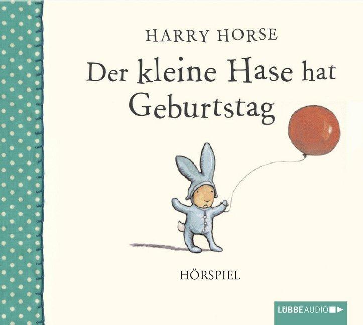 Der kleine Hase hat Geburtstag als Hörbuch CD v...