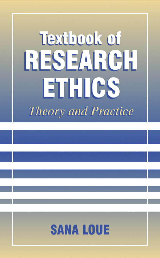 Textbook of Research Ethics als Buch von Sana Loue