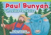 Paul Bunyan: Un Relato Fantástico (Paul Bunyan: A Very Tall Tale) (Spanish Version) (Upper Emergent)