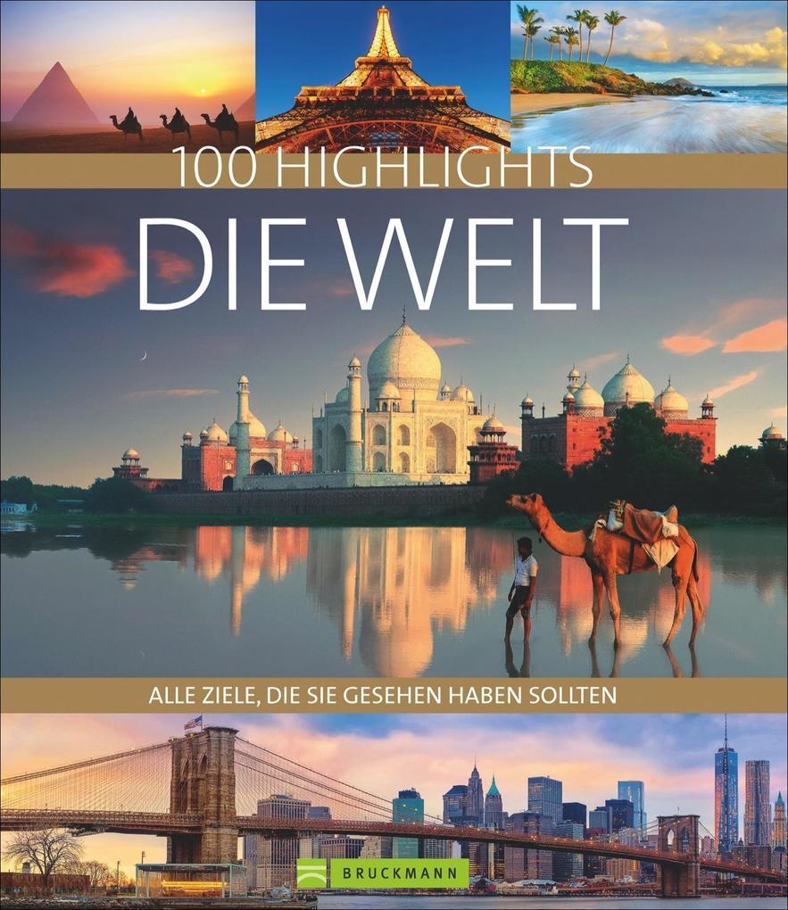 100 Highlights Die Welt als Buch