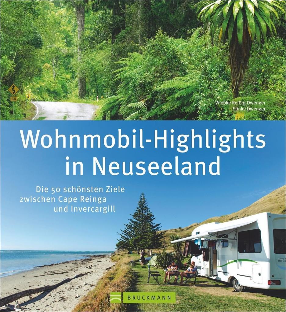 Wohnmobil-Highlights in Neuseeland als Buch