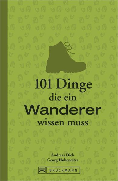 101 Dinge, die ein Wanderer wissen muss als Buch