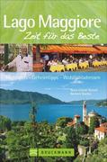 Lago Maggiore - Zeit für das Beste