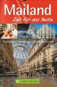 Mailand - Zeit für das Beste