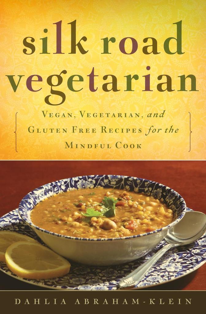 Silk Road Vegetarian als eBook Download von Dah...