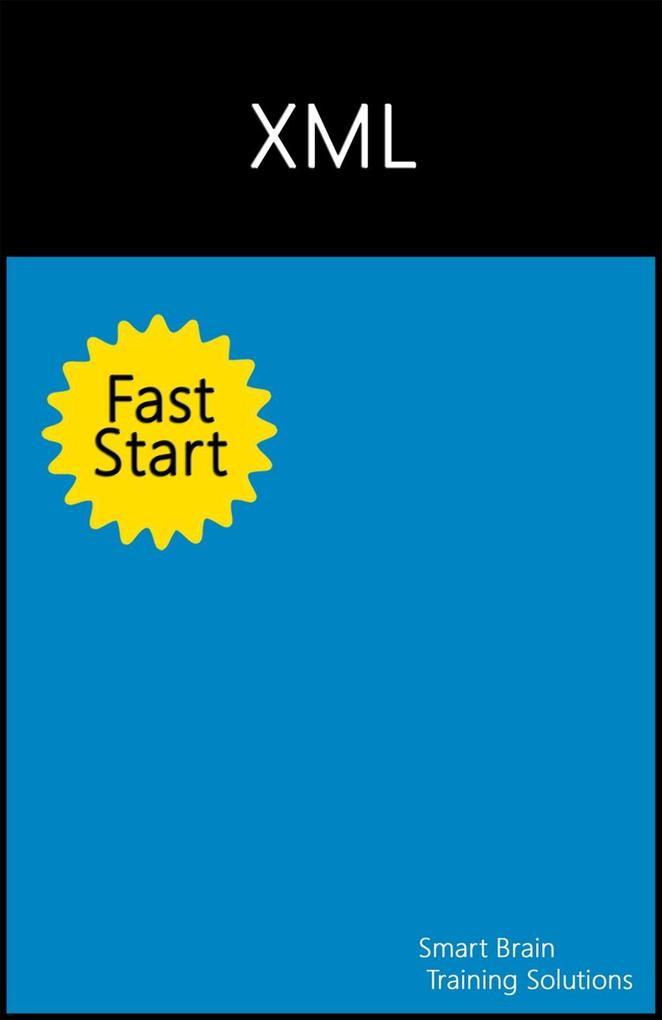 XML Fast Start als eBook Download von Smart Bra...