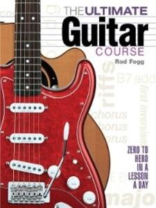 The Ultimate Guitar Course als eBook Download v...