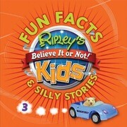 Ripley's Believe It or Not! Kids Fun Facts & Silly Stories 3
