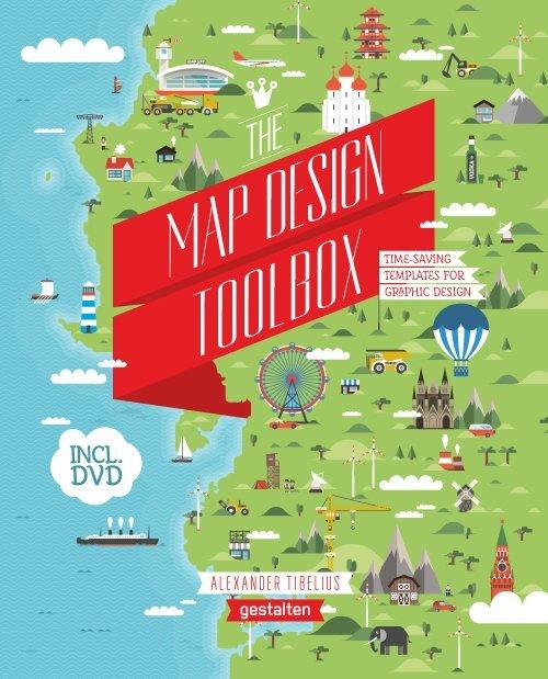 The Map Design Toolbox als Buch von Alexander T...