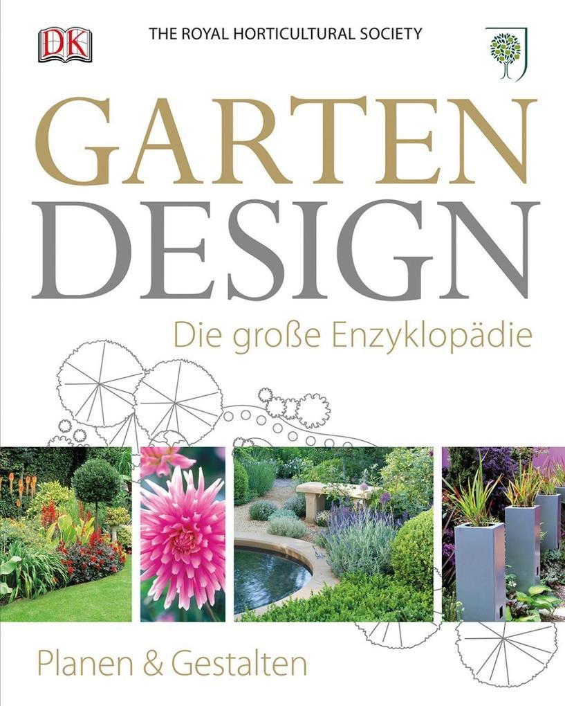 Garten-Design als Buch von The Royal Horticultu...