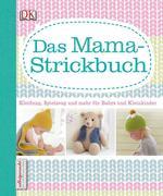 Das Mama-Strickbuch