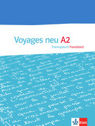Voyages - Neue Ausgabe. Trainingsbuch A2