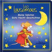 Leo Lausemaus - Meine liebsten Gute-Nacht-Geschichten