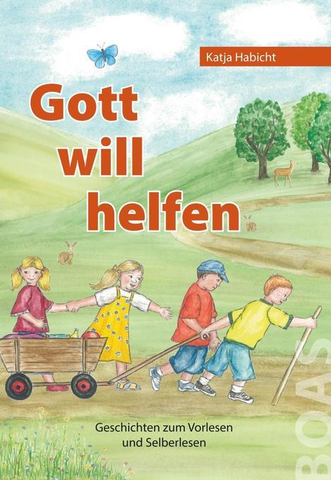 Gott will helfen als Buch