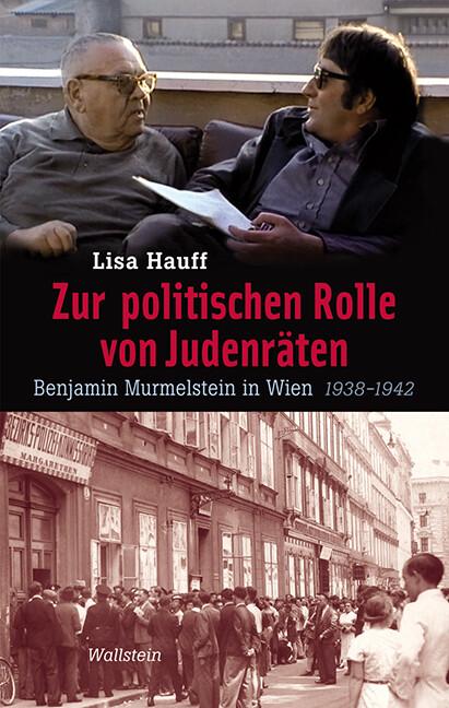 Zur politischen Rolle von Judenräten als Buch v...