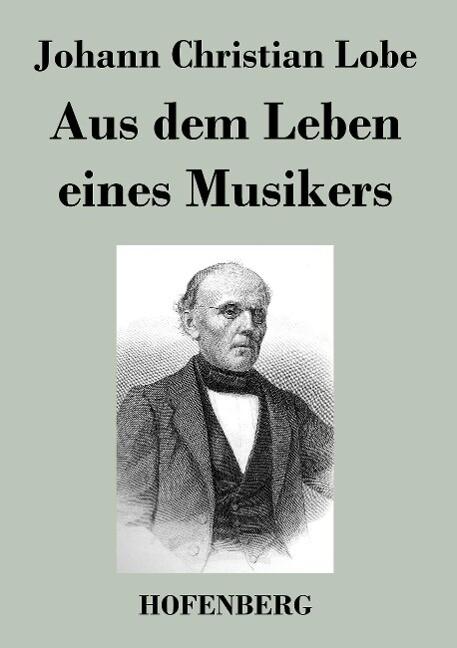 Aus dem Leben eines Musikers als Buch von Johan...
