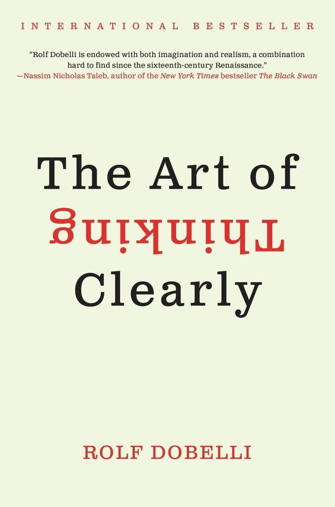 The Art of Thinking Clearly als eBook