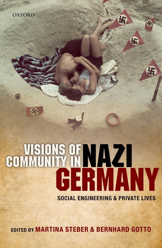 Visions of Community in Nazi Germany: Social En...