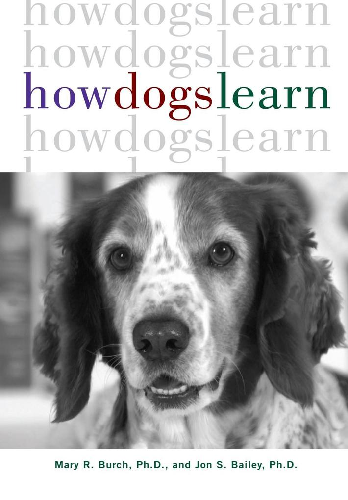 How Dogs Learn als eBook Download von Mary R. B...