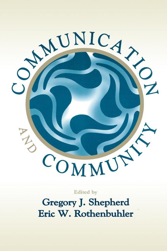 Communication and Community als eBook Download von