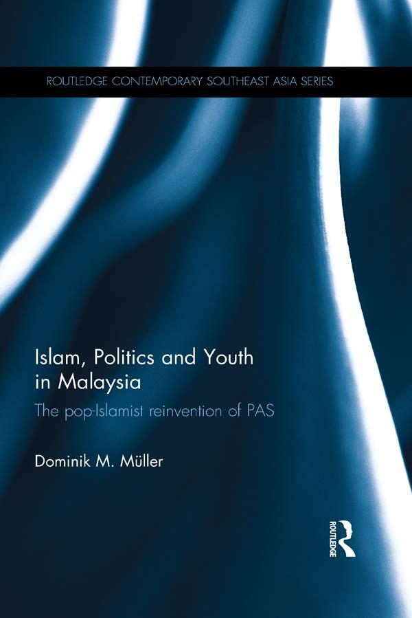 Islam, Politics and Youth in Malaysia als eBook...
