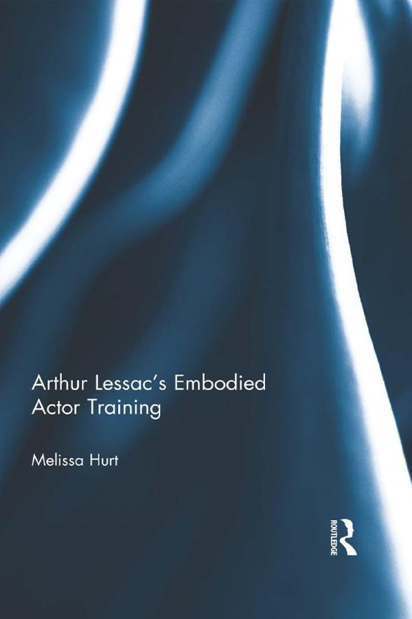 Arthur Lessac´s Embodied Actor Training als eBo...