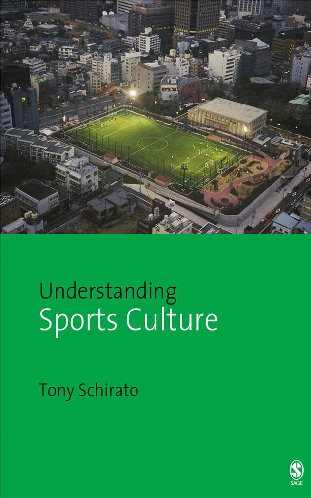Understanding Sports Culture als eBook Download...