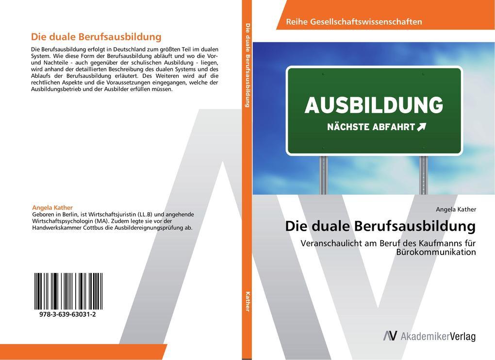 Die duale Berufsausbildung als Buch von Angela ...