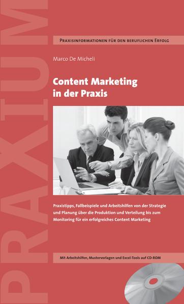 Content Marketing in der Praxis als Buch von Ma...