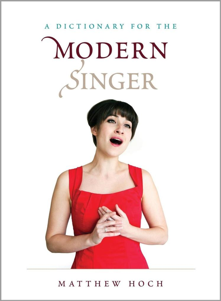 A Dictionary for the Modern Singer als eBook Do...