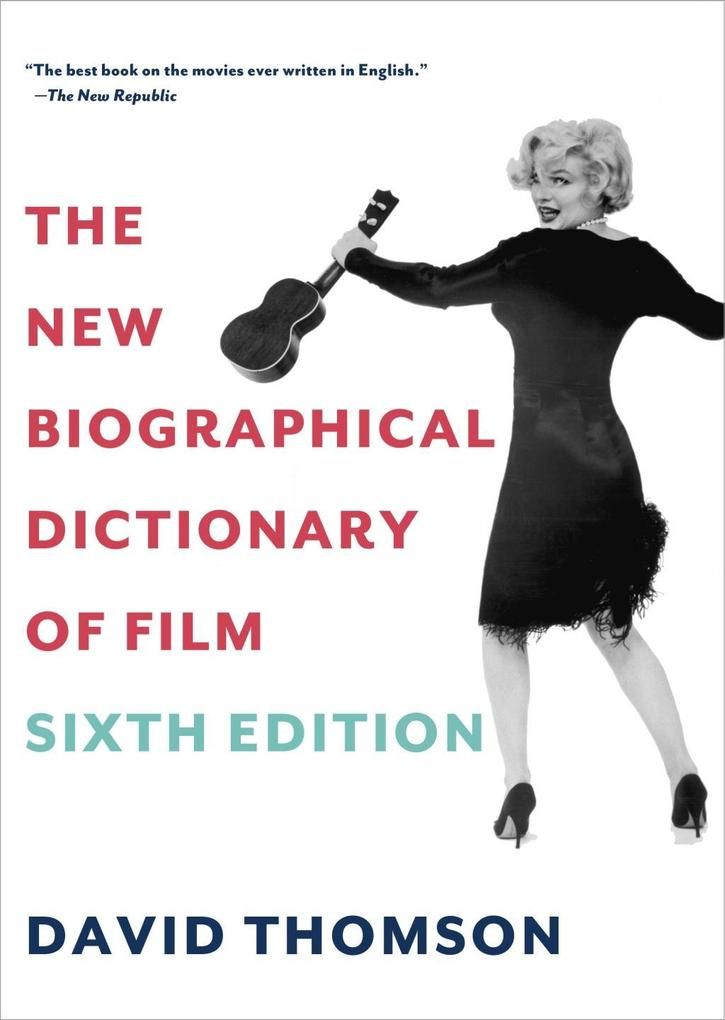 The New Biographical Dictionary of Film als eBo...