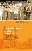 Jüdisches Leben zwischen Ost und West