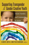 Supporting Transgender and Gender Creative Youth
