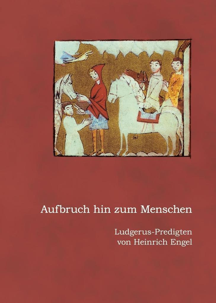 Aufbruch hin zum Menschen als Buch von Heinrich...