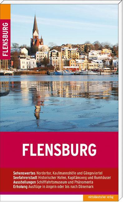 Flensburg als Taschenbuch von Christine Lendt