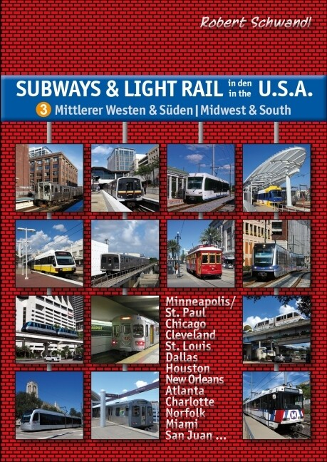 Subways & Light Rail in den USA 3: Mittlerer We...