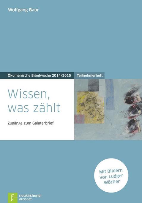 Wissen, was zählt als Buch von Wolfgang Baur