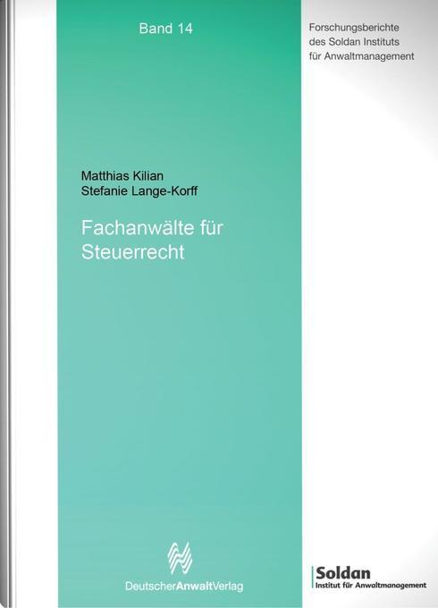 Fachanwälte für Steuerrecht als Buch von Matthi...