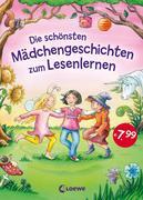 Die schönsten Mädchengeschichten zum Lesenlernen