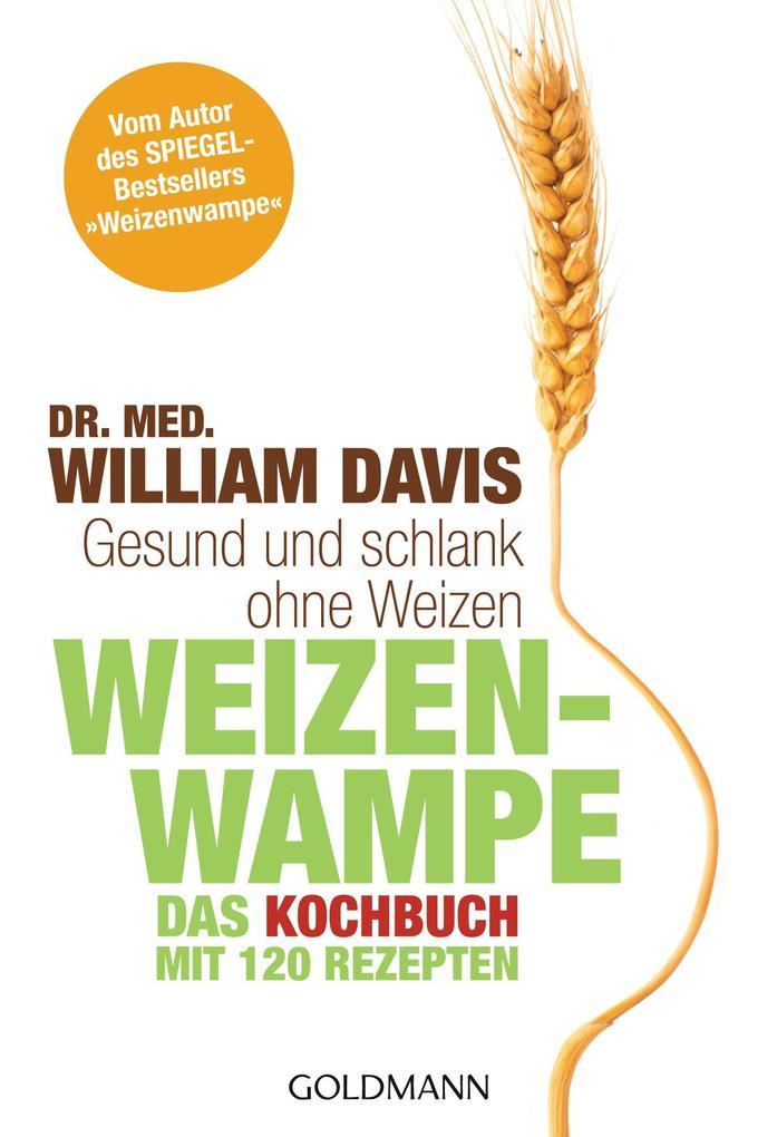Weizenwampe - Das Kochbuch als eBook Download v...