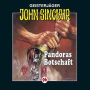 John Sinclair, John Sinclair, Folge 96: Pandoras Botschaft