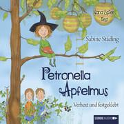 Petronella Apfelmus - Verhext und festgeklebt