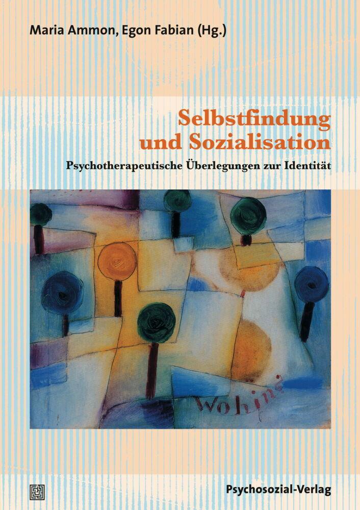 Selbstfindung und Sozialisation als Buch von Ma...