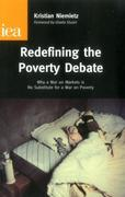 Redefining the Poverty Debate: Why a War on Markets Is No Substitute for a War on Poverty