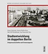 Stadtentwicklung im doppelten Berlin