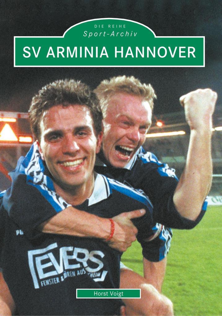 SV Arminia Hannover als Buch von Horst Voigt