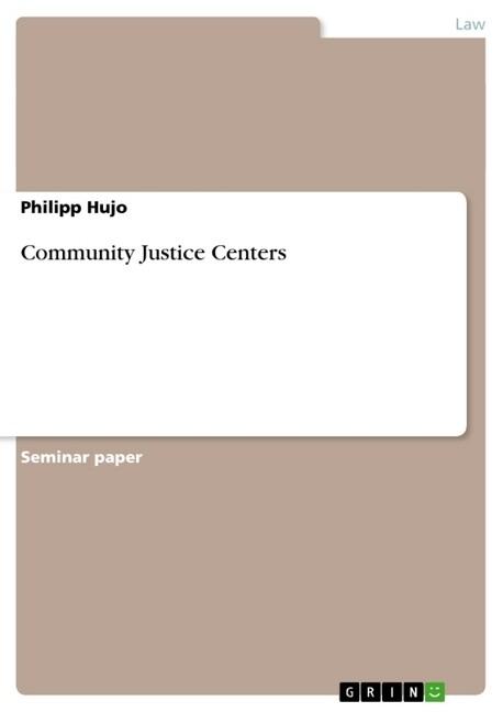 Community Justice Centers als Buch von Philipp ...