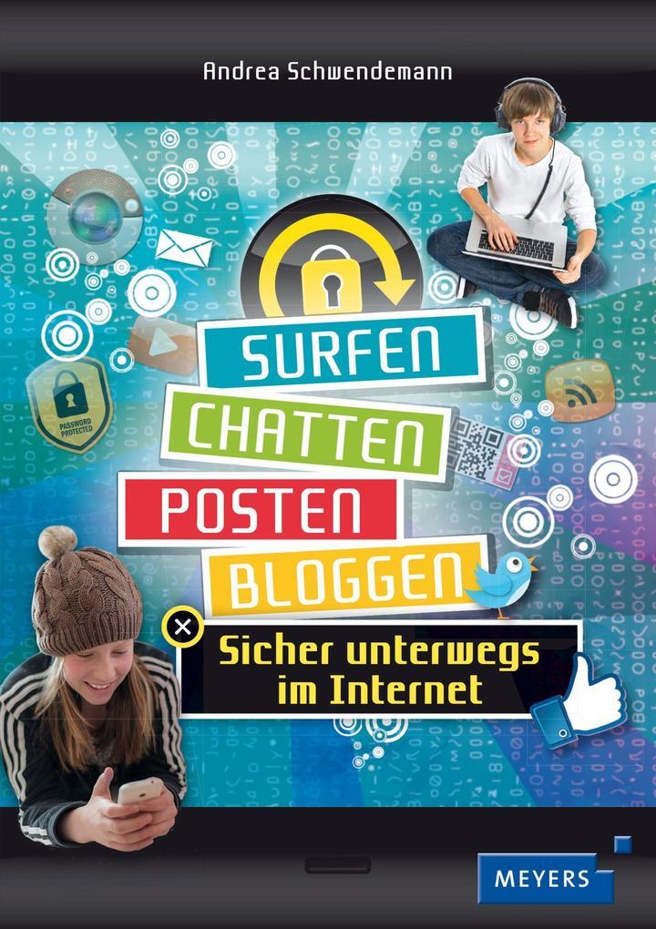 Surfen, chatten, posten, bloggen als Buch von A...