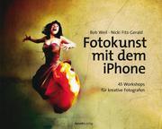 Fotokunst mit dem iPhone